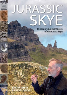 Jurassic Skye - Dinosaurs and other fossils of the Isle of Skye