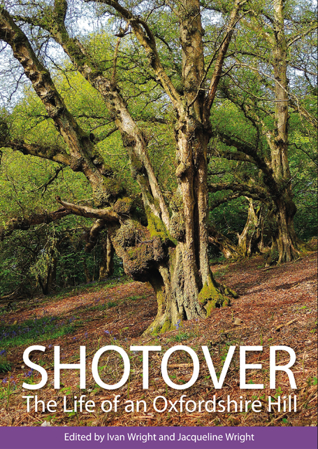 Shotover - the Life of an Oxfordshire Hill